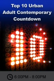 Top 10 Urban Adult Contemporary Countdown
