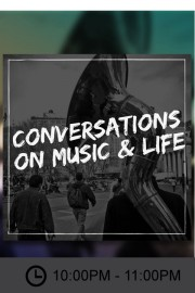 Conversations On Music & Life