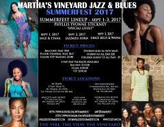 Join RhythmAndSoulRadio.com for The Martha's Vineyard Jazz & Blues Summerfest Sept 1 - 3!