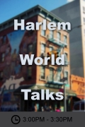 Harlem World Talks